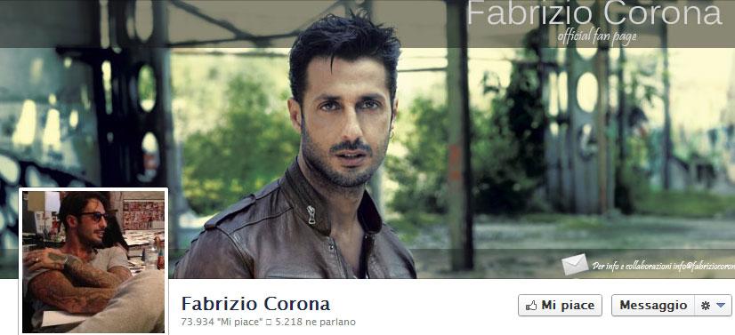 Fabrizio Corona latitante scrive sulla sua Fanpage Facebook