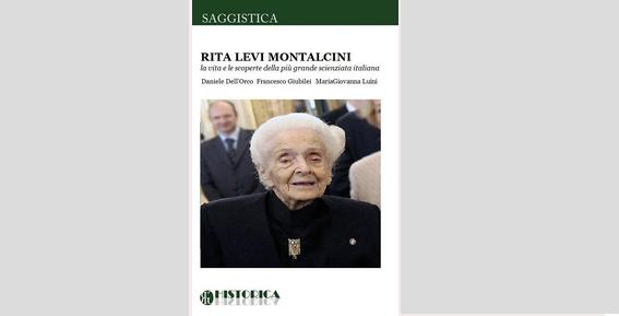 Rita Levi Montalcini – La vita e le scoperte della più grande scienziata italiana.