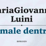 cover-titolo-il-male-dentro-mariagiovanna-luini