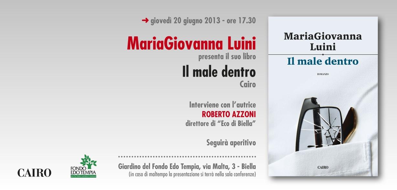 """""""Il male dentro"""" di MariaGiovanna Luini il 20 giugno a Biella"""