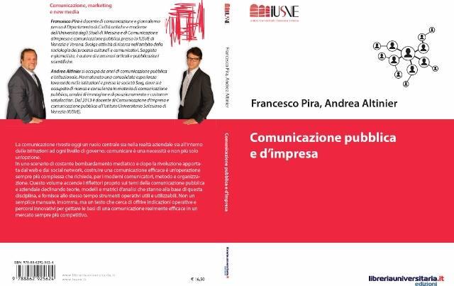 Il libro di Francesco Pira ed Andrea Altinier sarà presentato a Montecitorio il 14 gennaio 2015